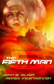 The Fifth Man by John Olson and Randy Ingermanson