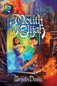 From the Mouth of Elijah book cover